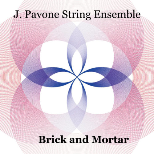 j pavone string ensemble - brick and mortar album cover