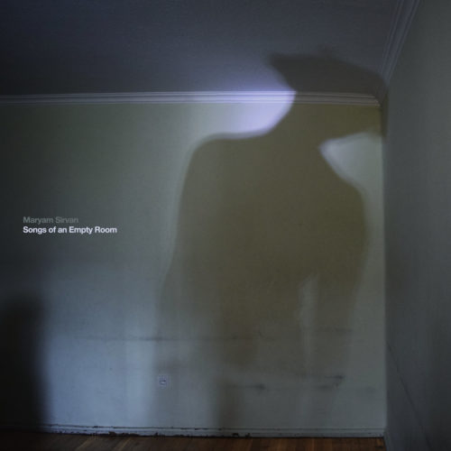 maryam sirvan - songs of an empty room album cover