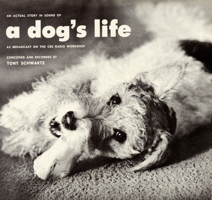 Tony Schwartz ?– An Actual Story In Sound Of A Dog's Life album cover